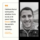 """I believe that at some point, whether it's in 10, 20, or 50 years' time, #bitcoin will be the world's reserve currency -Anthony """"Pomp"""" Pompliano Read all his crypto quotes here @ Bit2buzz.com/home"""