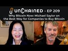 Why Bitcoin Now: Michael Saylor on the Best Way for Companies to Buy Bitcoin
